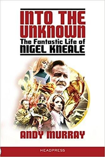 e Fantastic Life of Nigel Kneale ()
