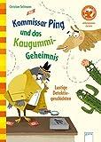 Der Bücherbär: Kommissar Ping und das Kaugummi-Geheimnis (Vorschule/1. Klasse)