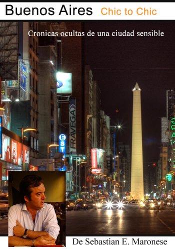 Buenos Aires chic to chic por Sebastian Maronese