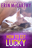 How To Get Lucky: A Sexy in NYC Book (English Edition)