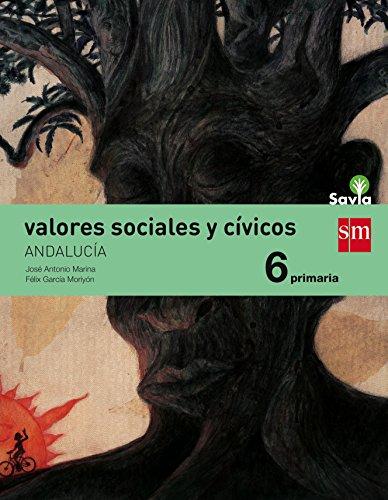 Valores sociales y cívicos 6 primaria savia andalucía