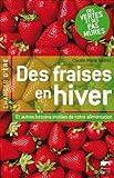 """Afficher """"Des fraises en hiver"""""""
