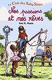 Le Club des Baby- Sitters / Ann M. Martin | Martin, Ann M. (1955-....). Auteur