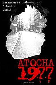 Atocha 1977 par García Silvestre