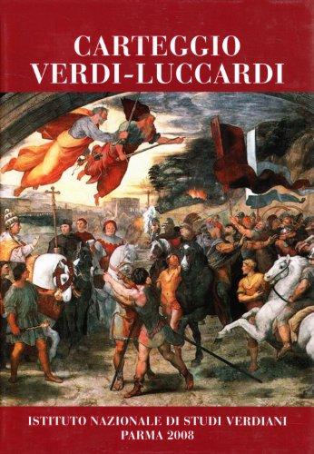 Carteggio Verdi-Luccardi por Giuseppe Verdi