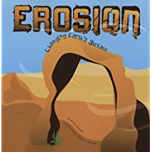 Erosion: Changing Earth's Surface (Amazing Science (Picture Window))