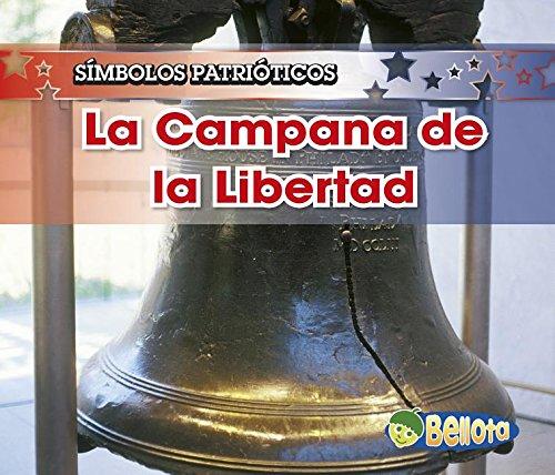 La Campana de la Libertad / The Liberty Bell par Nancy Harris