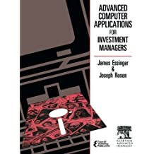 Advanced Computer Applications for Investment Managers