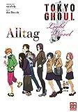 Tokyo Ghoul: Alltag: Light Novel Band 1