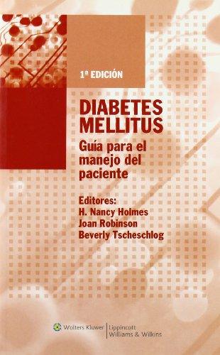 Diabetes Mellitus: Guia Para El Manejo Del Paciente