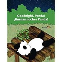 Goodnight, Panda: ¡Buenas noches Panda! : Babl Children's Books in Spanish and English