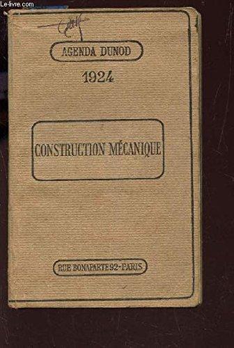 AGENDA DUNOD - 1924 / CONSTRUCTION MECANIQUE