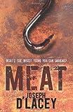 Meat by Joseph D'Lacey (2008-02-01) - Joseph D'Lacey