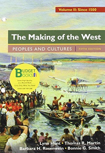 Loose-Leaf Version for The Making of the West, Volume 2: Since 1500: Peoples and Cultures by Lynn Hunt (2015-10-05)