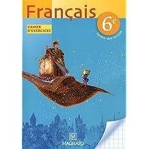 Français 6e : Cahier d'exercices