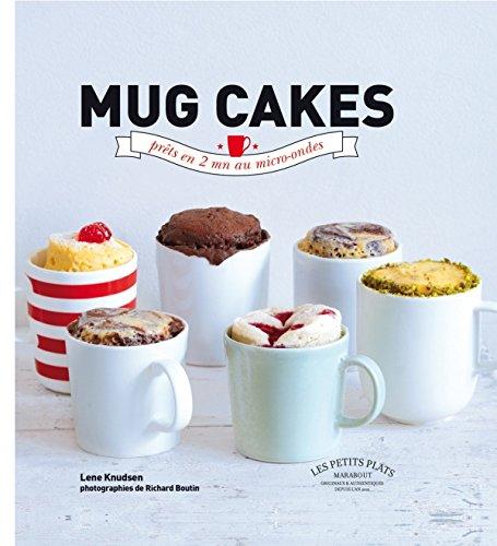 Mug cakes: prêts en 2 mn au micro-ondes