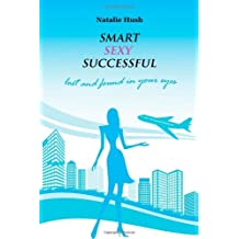 Smart Sexy Successful by Natalie Hush (13-Nov-2013) Paperback