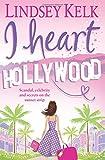 I Heart Hollywood (I Heart Series)