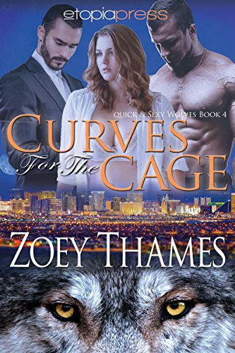 curves-for-the-cage-quick-sexy-wolves-book-4-english-edition