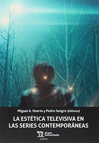La Estética Televisiva en las Series Contemporáneas (Comunica)