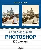 100 tutoriels pour maîtriser Photoshop   Ecrit par l'un des plus grands experts français en infographie, ce livre événement s'inscrit dans la lignée des Cahiers Photoshop, une collection qui avait marqué les esprits en son temps. Avec ses 100 atel...