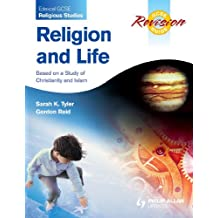 Edexcel GCSE Religious Studies Religion and Life Revision Guide: Based on a Study of Christianity and Islam (Religion & Life Revision Guide)