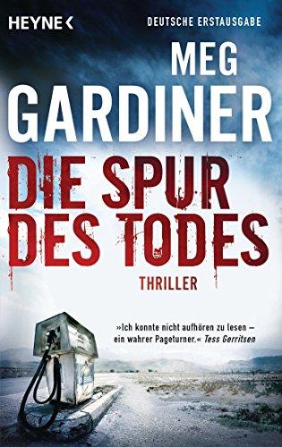 Buchseite und Rezensionen zu 'Die Spur des Todes: Roman' von Meg Gardiner
