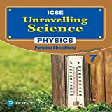 Unravelling Science - Physics Coursebook: By Pearson for ICSE Class 7