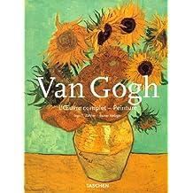Vincent Van Gogh. L'OEuvre complet, peinture, première partie, Etten, avril 1881 - Paris, février 1888