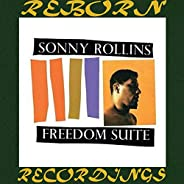 Freedom Suite (Keepnews Collection, HD Remastered)