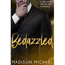 Bedazzled (The Beguiling Bachelors Book 1) (English Edition)