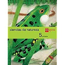 Ciencias da natureza. 5 Primaria. Celme