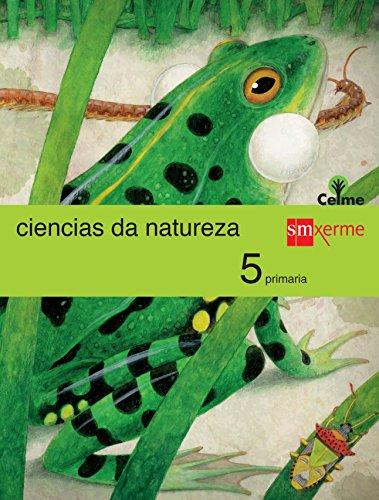 Ciencias da natureza. 5 Primaria. Celme - 9788498546040