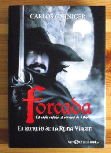 El secreto de la reina virgen : un espía español al servicio de Felipe II Cover Image