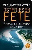 Fischer Taschenbibliothek: Ostfriesenfete. Rupert und die Loser-Party auf Langeoog. Bild