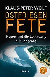 Fischer Taschenbibliothek: Ostfriesenfete. Rupert und die Loser-Party auf Langeoog.