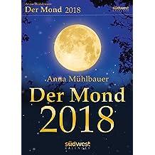 Der Mond 2018 Textabreißkalender