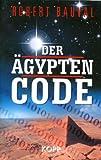 Der Ägypten-Code - Robert Bauval