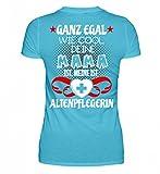 Altenpflege Shirt · Altenpflegerin · Pflegeheim · Pflege · Senioren · Krankenhaus · Beruf · Spruch · Pulli · Jacke · Hoodie · T-Shirt · Geschenk - Damenshirt