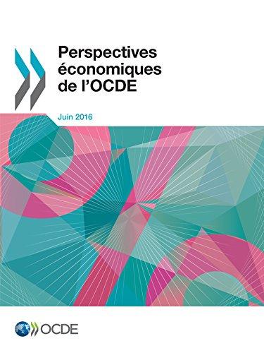 Perspectives économiques de l'OCDE, Volume 2016 Numéro 1