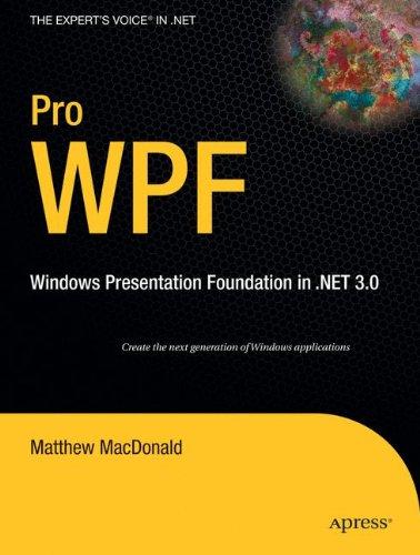Pro WPF: Windows Presentation Foundation in .NET 3.0