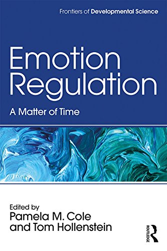Emotion Regulation: A Matter of Time (Frontiers of Developmental Science) (English Edition)
