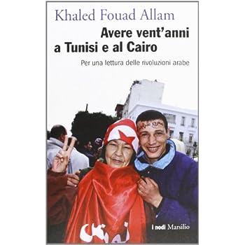 Avere Vent'anni A Tunisi