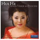 Hui He Sings Verdi and Puccini
