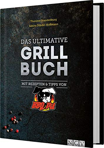 Das ultimative Grillbuch: Mit Re...