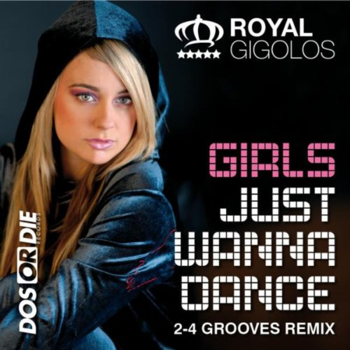 Girls Just Wanna Dance (2-4 Gr...