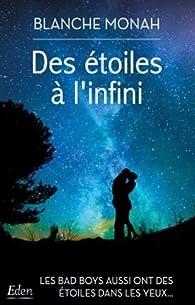Des étoiles à l'infini par Blanche Monah