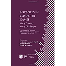 Advances in Computer Games: Many Games, Many Challenges (Ifip Advances In Information And Communication Technology)