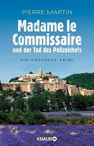 Buchseite und Rezensionen zu 'Madame le Commissaire und der Tod des Polizeichefs' von Pierre Martin