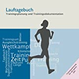Lauftagebuch: Trainingsplanung und Trainingsdokumentation